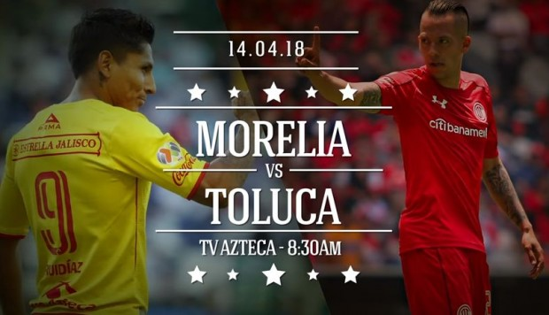 EN VIVO: Morelia vs Toluca, 14 de abril, Liga Mx