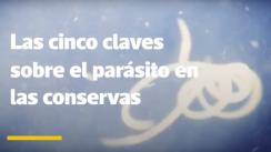 Cinco claves sobre las conservas contaminadas [VIDEO]