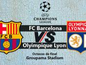 VER Barcelona vs. Olympique Lyon EN VIVO HOY por la Champions League | Octavos de final