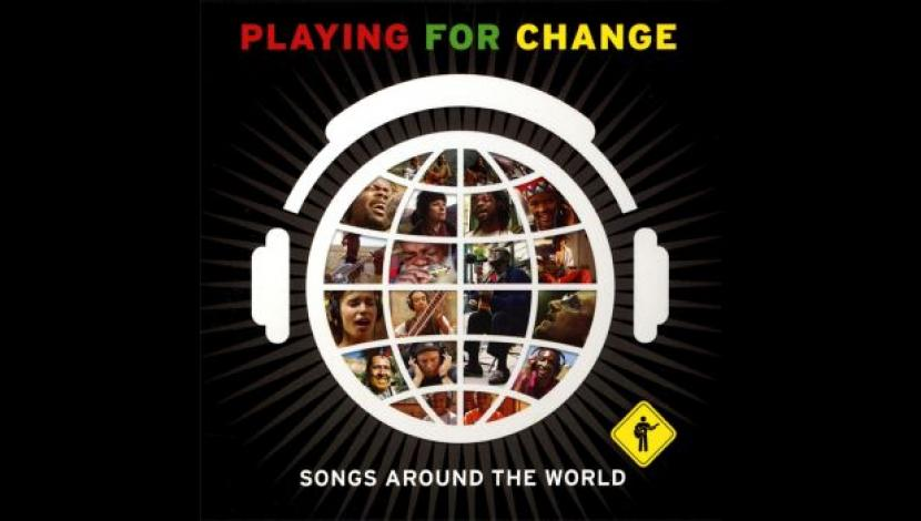 Songs around the World, de Playing for Change