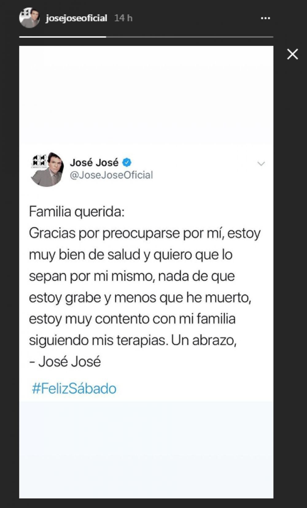 Mensaje de José José en Instagram Stories